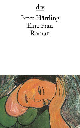 Eine Frau: Roman von Peter Härtling http://www.amazon.de/dp/3423129212/ref=cm_sw_r_pi_dp_bDGtvb0FPBJ9G