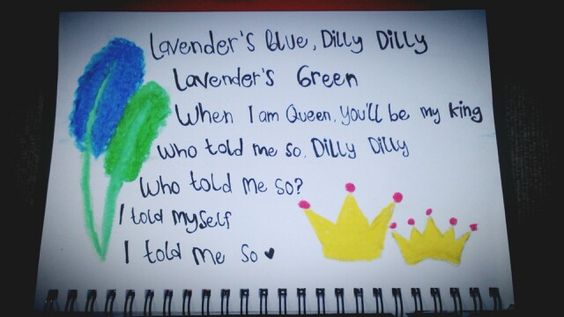 Lavender's blue, dilly dilly