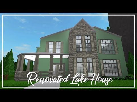 Roblox Welcome To Bloxburg Renovated Lake House Youtube