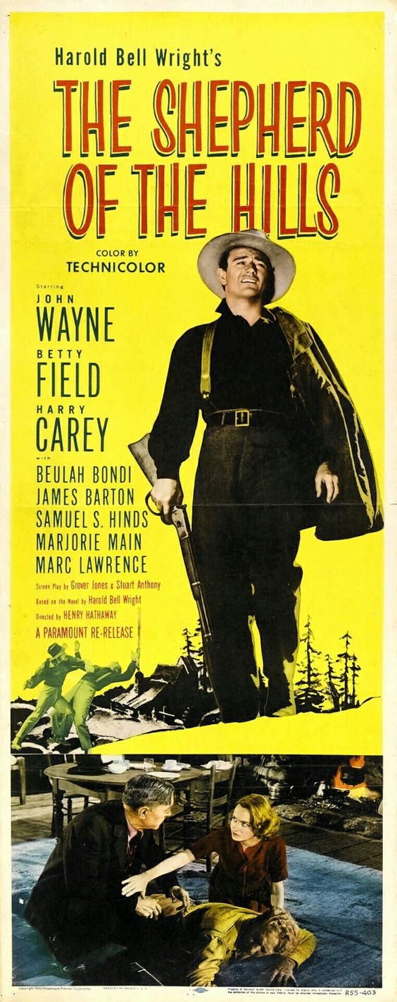 The Shepherd of the Hillsis a 1941 American drama filmstarringJohn Wayne,Betty Field andHarry Carey. The supporting cast includes Beulah Bondi,Ward Bond,Marjorie Mainand John Qualen. The picture was Wayne's first film inTechnicolorand was based on the novel of the same namebyHarold Bell Wright. The director wasHenry Hathaway, who directed several other Wayne films including True Gritalmost three decades later.