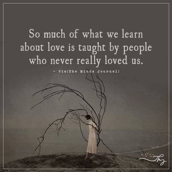 So much of what we learn about love - http://themindsjournal.com/so-much-of-what-we-learn-about-love/