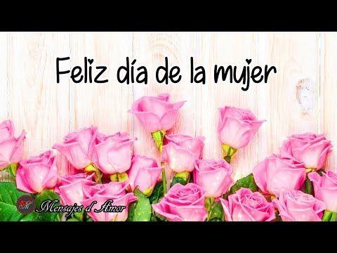 Feliz Dia De La Mujer Amiga Para Ti Este Mensaje En El Dia Internacional De La Mujer Feliz Día De La Mujer Dia De La Mujer Feliz Día Internacional De