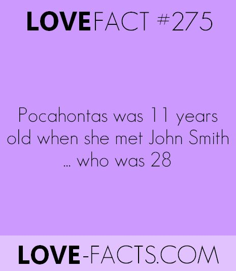 #DidYouKnow ? Pocahontas was 11 years old when she met John Smith...who was 28
