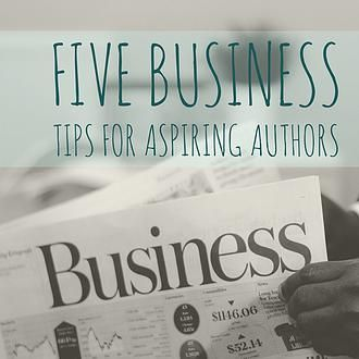 Business tips for aspiring authors