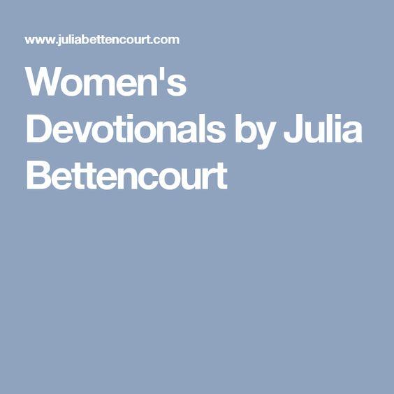 Women's Devotionals by Julia Bettencourt   Ladies meeting ...