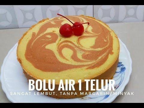 Bolu Air Irit 1 Telur Tanpa Margarin Dan Tanpa Minyak Tetap Lembut Youtube Kue Lezat Aneka Kue Kue Bolu