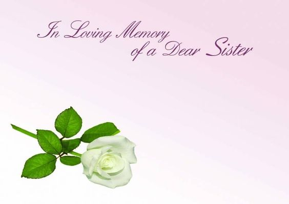 In Loving Memory of a Sister