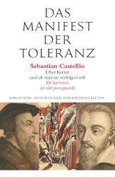 """Neu im alcorde Verlag: """"Das Manifest der Toleranz"""" von Sebastian Castellio."""