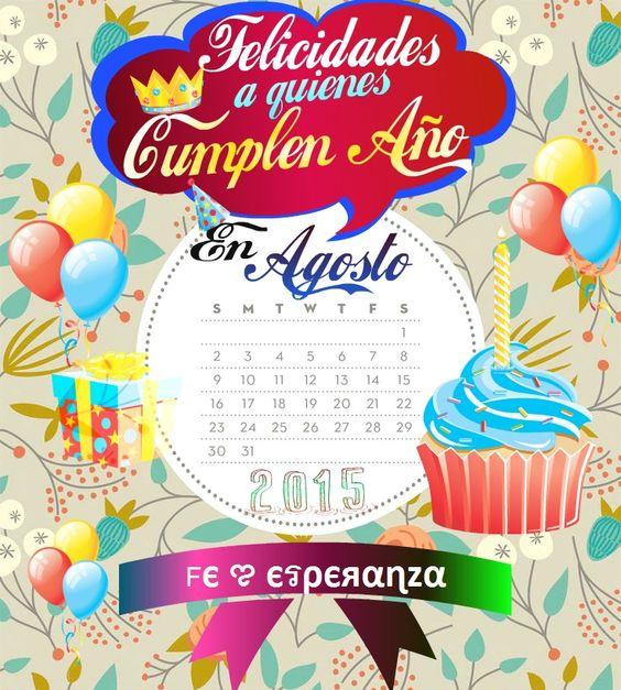 Felicidades a quienes cumplen a o en agosto feliz for En agosto cumplo anos