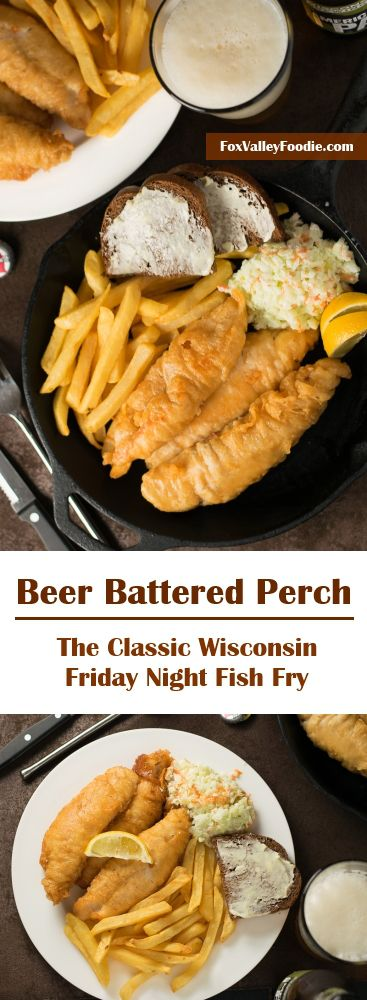 Beer battered perch the classic wisconsin fish fry for Best beer battered fish