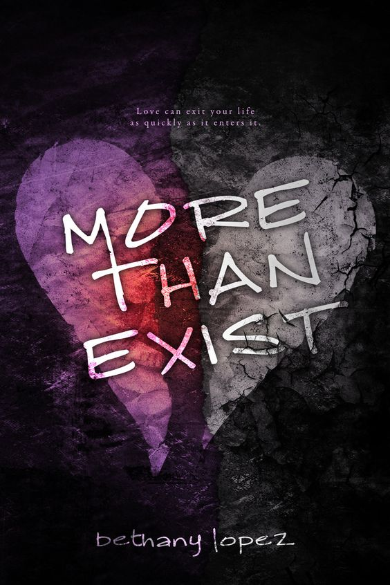 Excerpt: More Than Exist by Bethany Lopez