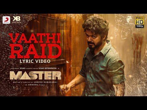 Master Vaathi Raid Lyric Thalapathy Vijay Anirudh Ravichander Lokesh Kanagaraj Youtube In 2020 Anirudh Ravichander Lyrics Film Song
