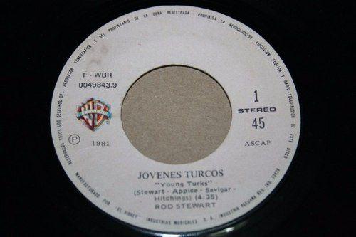 disco rod stewart - jóvenes turcos (young turks) / sonny
