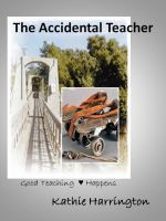Cover for 'The Accidental Teacher'