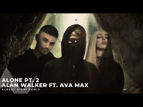 Alan Walker Ft Ava Max Alone Pt 2 Albert Vishi Remix Youtube Alan Walker Edm Music Dj Music
