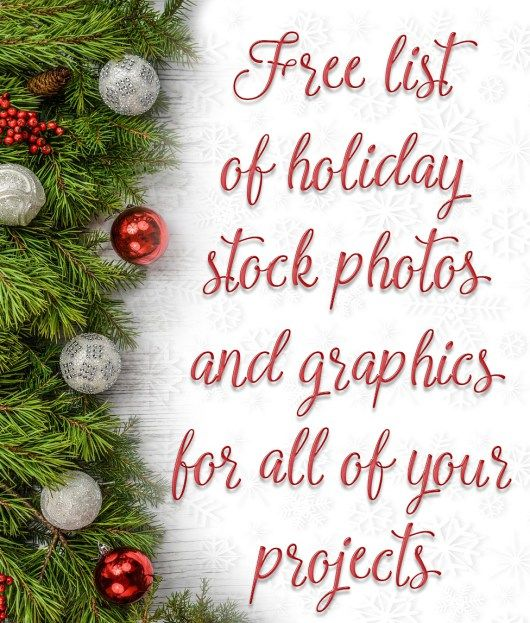 Huge List Of Links To Free Christmas Holiday And Winter Stock Photos And More Ok For Commercial Use Free Christmas Holiday Stock Photos