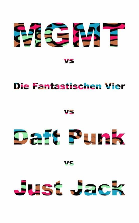 MGMT vs Die Fantastischen Vier vs Daft Punk vs Just Jack