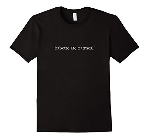 Men's Babette Ate Oatmeal T-shirt 3XL Black Gilmorism https://www.amazon.com/dp/B01GIJ5S9O/ref=cm_sw_r_pi_dp_x_.M3oybNSPYEX6: