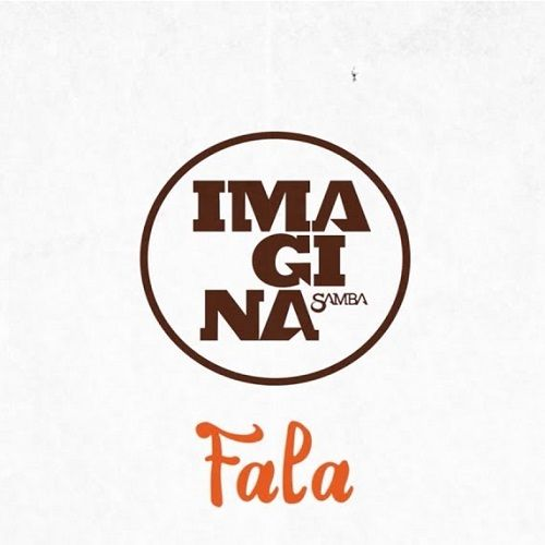Baixar Musica Fala Imaginasamba 2018 Gratis Download Em Mp3