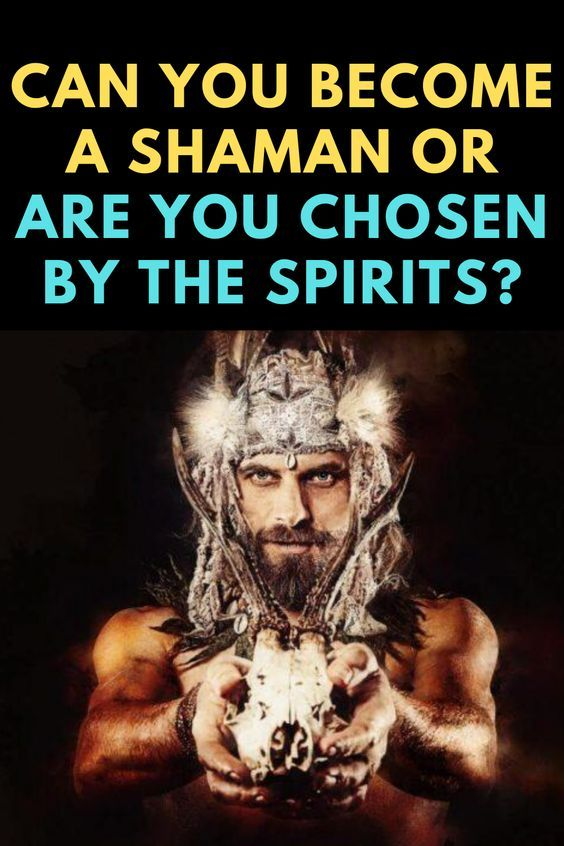Can You Become A Shaman Or Are You Chosen In 2021 How To Become Shaman Altered State Of Consciousness