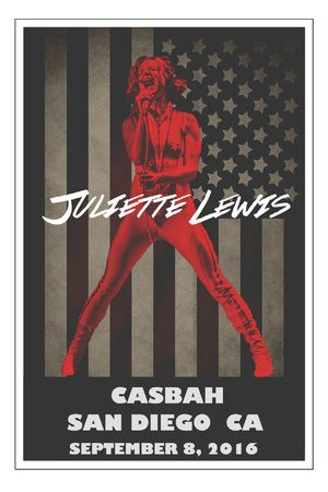 9/8/16 : Juliette Lewis @ The Casbah !