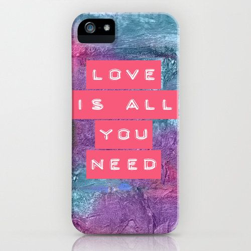 LOVE IS ALL YOU NEED | iphone case $35