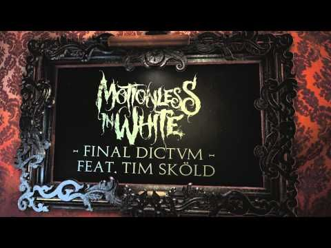 Motionless In White - Final Dictvm (feat. Tim Skold)