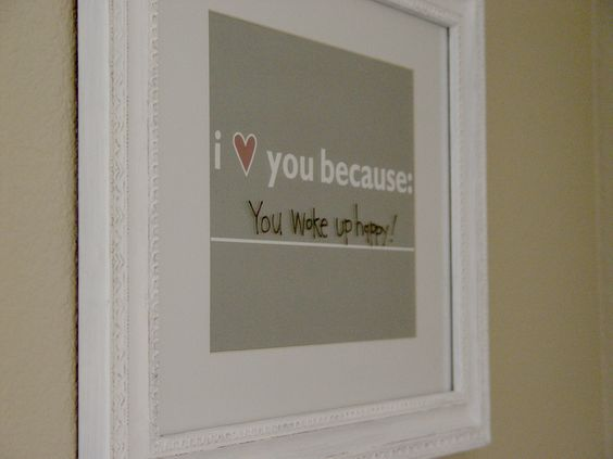 I love you because _____ - fill in the blank with a dry erase marker