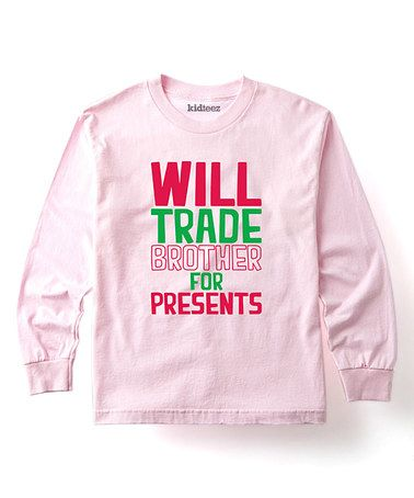 Light Pink 'Will Trade Brother' Tee - Toddler & Girls #zulily #zulilyfinds