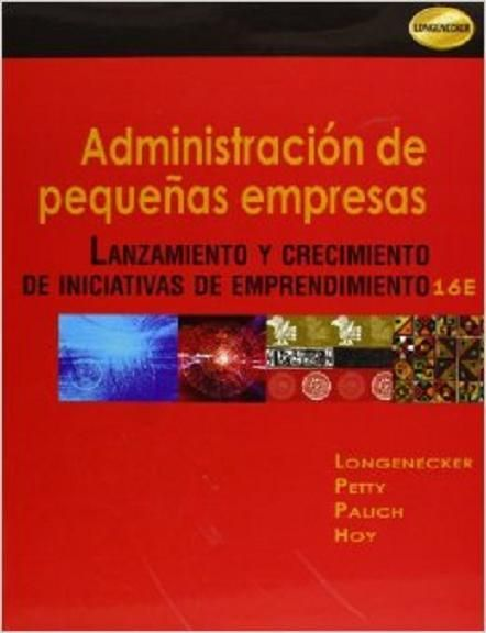 Administracion de Pequenas Empresas 16va Edicion por  Longenecker (en espanol)