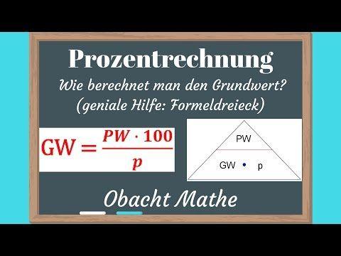 Wie Berechnet Man Den Grundwert Prozentrechnung Ubungsaufgaben Mit Losungen Obachtmathe Youtube Mathe Formeln Mathe Mathematik Lernen
