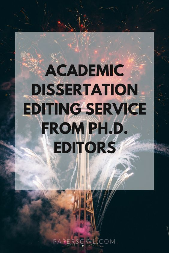 How To Order Custom Dissertation Editing Service School Work Writing And