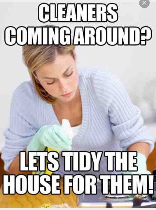 Image Result For Friday Cleaning Meme House Cleaning Humor Clean Humor Clean House