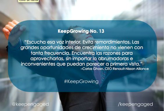 ¡Toma las grandes oportunidades! #KeepGrowing #KeepEngaged #RRPP