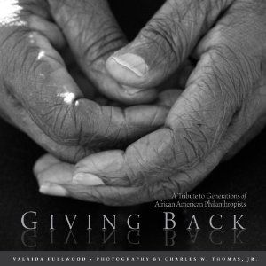 392 pages of inspiration, the poems, stories, and photographs celebrate the culture of giving among African-Americans.