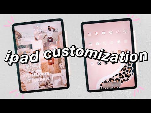 How To Make Your Ipad Aesthetic Ipad Pro Customization Youtube Ipad Hacks Ipad Organizer Ipad