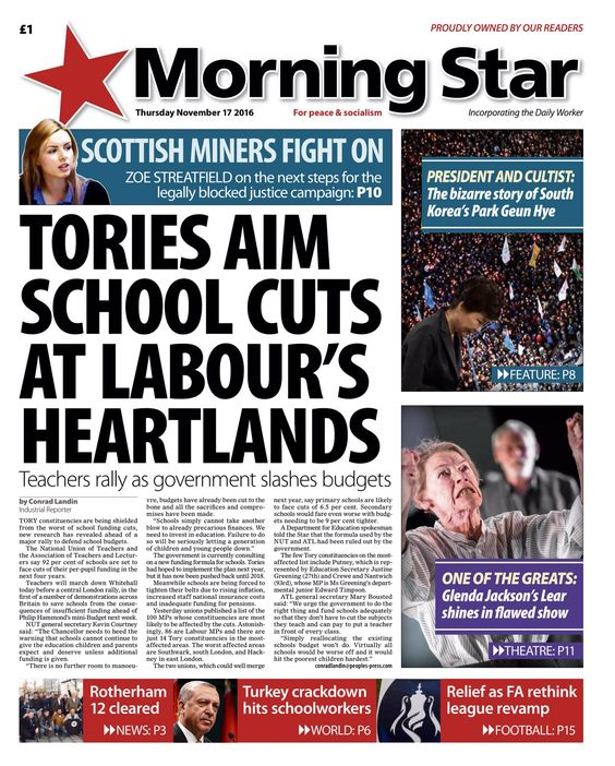 Thursday's Morning Star: Tories aim school cuts at Labour's heartlands #tomorrowspaperstoday #bbcpapers https://t.co/30SPQ2phWG