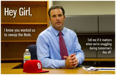 Hey, Girl Mike Matheny - wanted a sweep