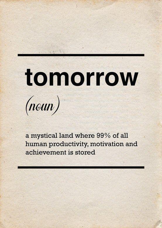 Tomorrow definition.
