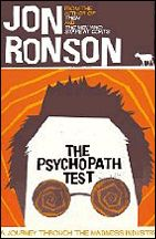 Such a good read. I love Jon's style of writing. Also relieved to establish that I am not, in fact, a psychopath...I hope :)