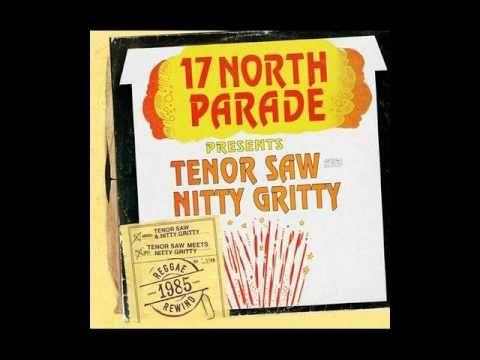 Tenor Saw Nitty Gritty King Kong Asaru 9 Ether Wu-Nuwaup-U SoundSyStem a...