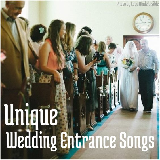 Wedding Entrance Songs Wedding Entrance And Unique Weddings On Pinterest