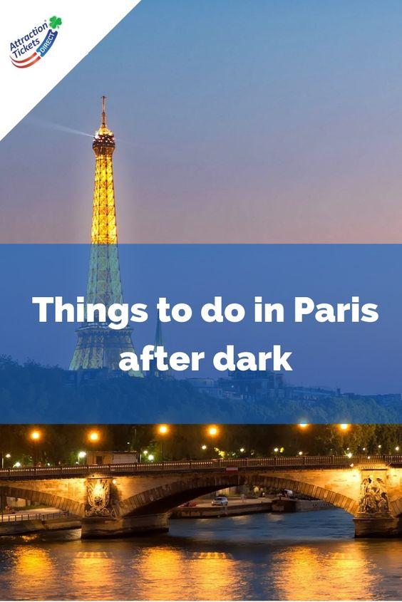 Things to do in Paris after dark