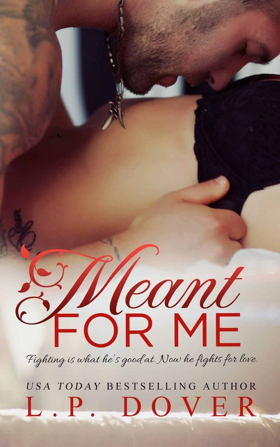 Meant for Me: A Second Chances Novel - Kindle edition by L.P. Dover, Mae I Design, Melissa Ringsted. Romance Kindle eBooks @ Amazon.com.