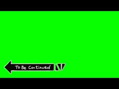 To Be Continued Green Screen Youtube Logotipo Do Youtube Ideias Para Videos Do Youtube Camera De Filme