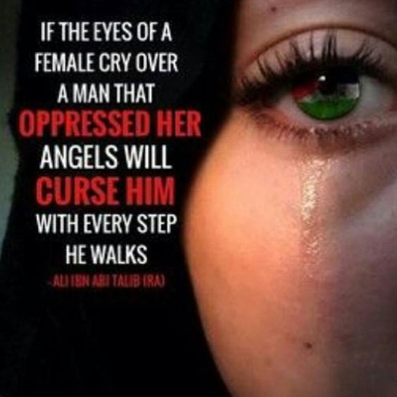 """""""Never Make A Woman Cry. Allah Counts Her Tears. #allah"""