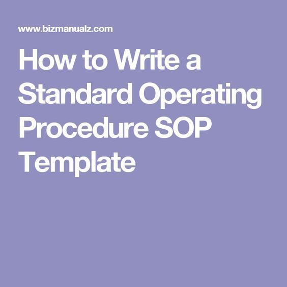 Standard Operating Procedures and Policies (SOPs) bakery - How To Write A Standard Operating Procedure