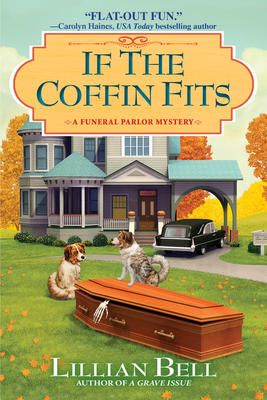 If the Coffin Fits - Lillian Bell