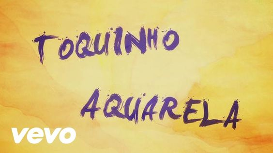 Toquinho - Aquarela (Acquarello)