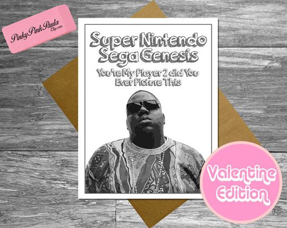 Biggie Notorious BIG Valentine Card Funny by PinkyPinkPaula – Big Valentine Card